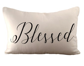 Blessed - Cushion Cover - 12x18 - Choose your fabric and font colour