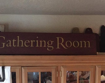 The Gathering room primitive sign, Colonial sign, Farmhouse signs