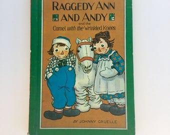 Vintage RAGGEDY Ann and Andy Childfens Book // Camel with the Wrinkled Knees // Hardcover // 1960