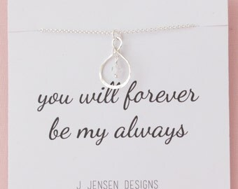 you will forever be my always Necklace- Forever and Always, Love, Love Always, Infinity, Eternity,