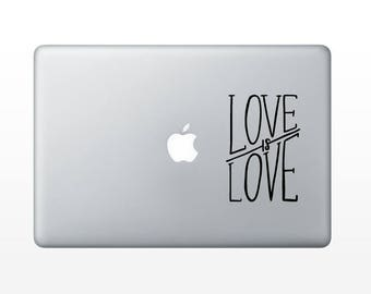 Love is Love Decal - makers gonna make vinyl decal - vinyl sticker - laptop decal - car sticker - hand lettered quote
