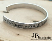 Hand Stamped Cuff Bracelet ~ Joan Of Arc Quote ~ I Am Not Afraind, I Was Born To Do This ~ Hand Stamped Bracelet ~ Motivational Jewelry