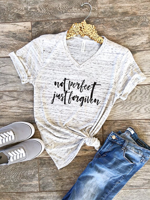 Not Perfect Just Forgiven Christian Shirt Boyfriend Style