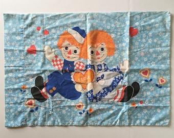 1970's Raggedy Ann & Andy Pillow Case