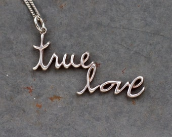 True Love Necklace - Sterling Silver Letters on Chain