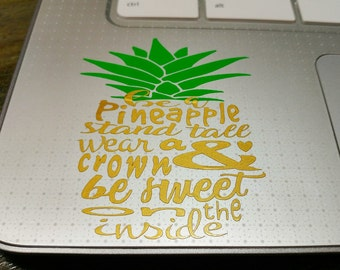 Be a Pineapple Vinyl Decal-Personalized Sticker-Custom Decal-Laptop decal,Yeti decal,Car decal,Tablet decal,Tumbler decal-60+ color choices!