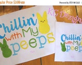 50% OFF SALE Chilling With My Peeps Machine Embroidery Design - 4x4, 5x7 & 6x8
