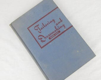 Vintage 1952 Tailoring and Dressmaking Made Easy, Sewing Book, S. Palestrant