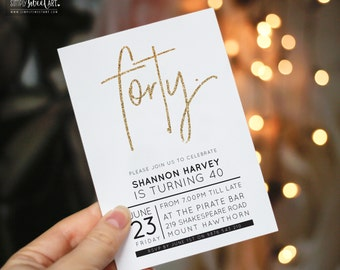BY331 DIGITAL fortieth Birthday Party Invitation - modern minimal HAND LETTERED gold glitter script invite printable 21st 30th 40th 50th