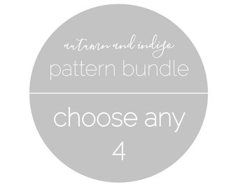 SALE // pattern bundle discount - choose any 4