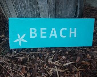 Painted Board Sign, BEACH with STARFISH, Beach house, ocean, horizon, teal, blue, Painted Wood, Wall sign, Seashells, beach sign
