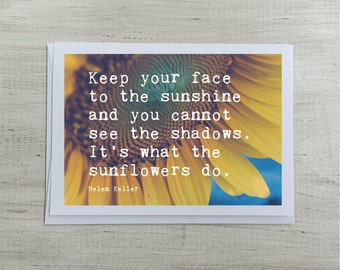 Sunflower Greeting Card | Inspirational Blank Inside | Sympathy Helen Keller Sunflowers Quote