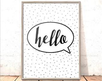 Hello Print | New Home Gift | Valentine Gift |  Housewarming Present | Hygge Print | Home Decor | Wall Art | Art for Entrance