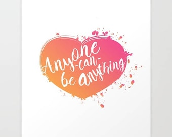 anyone can be anything, inspirational quote from zootopia... digital file