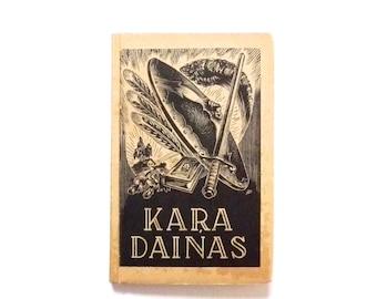 Kara Dainas by Janis Rudzitis Published by Zelta Abele Riga Latvia 1943