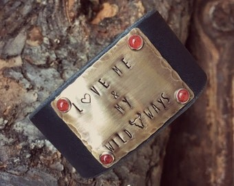 Rustic Western Leather Cuff--Love Me and My Wild Ways, Black, Brass, Red, Valentine's Day