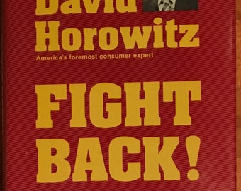 Autographed book, Fight Back and Don't Get Ripped Off by David Horowitz.