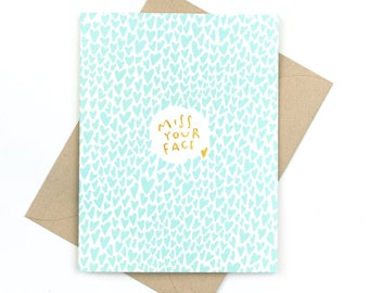 gold foil card - miss your face