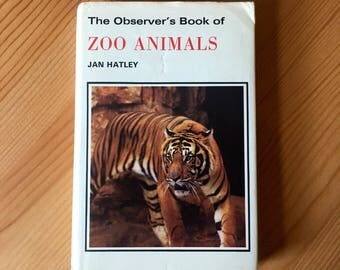 Observer's book of Zoo Animals - first edition, 1972