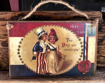 The Day We Celebrate - Nostalgic Reproduction - Post Card Plaque - 4th of July - Americana