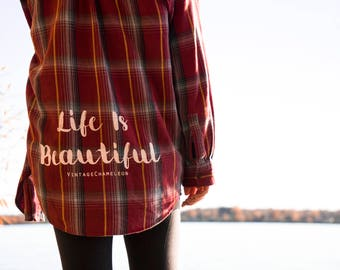 Life Is Beautiful Flannel Shirt, Vintage Flannel Shirt, Bohemian Shirt, Life is Beautiful Shirt, VintageChameleon