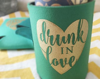 Drunk in Love Wedding Coolie, wedding can cooler Drunk in Love wedding favor, stubby holder, beer can cooler, beer holder, drink kooler- 100