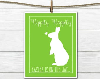 Easter Decor - Hippity Hoppity - Easter Print - Easter Bunny -  INSTANT Download 8x10