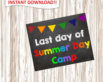 Last day of Summer Day Camp. picture.poster.sign