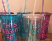 This might be wine plastic tumbler with straw READY TO SHIP