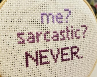 Sarcastic Cross Stitch | Ready to ship!