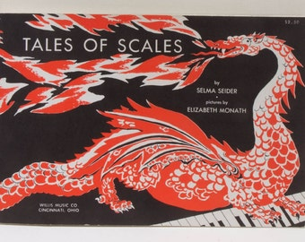 Tales of Scales by Selma Seider pictures by Elizabeth Monath 1959