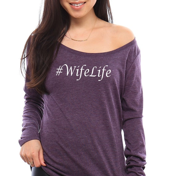 Wife Life Shirt, Bride Shirt, Bride To Be Gift, Wife Gift, Wifey Shirt, Wifey Tshirt, Funny Tshirts, Bride Gift, Anniversary Gift, Wifey