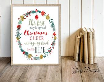Printable, The best way to spread Christmas Cheer quote, Elf quote, Christmas Quote,  Christmas Printable, Christmas Decor print,