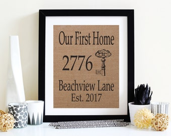 Our First Home Housewarming Gift - Home Address Sign - New Home Owner - Rustic Wall Art - Personalized Burlap Print