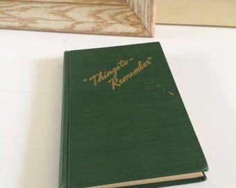 Things to Remember vintage green hardcover book, blank book, vintage date book