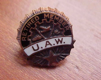 1960s UAW United Auto Workers Retired Member Pin Original Detroit Car Assembly Factory Union Stamped Employee Transportation Memorabilia
