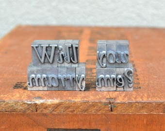 Ships Free - Will you marry me - Vintage letterpress metal type collection - unique engagement, marriage proposal TS1006