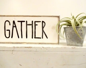 Mini gather black and white rustic wood sign