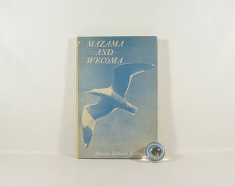Mid-Century Oregon Poetry Book - MAZAMA AND WECOMA - Great Shape! - First Edition - Signed - 1952