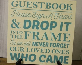 Wedding Sign/Top Drop Frame Sign/Heart/Drop in the Jar/Never Forget our Loved One/Wood Sign/Guest Book/Wedding Gift/Wedding