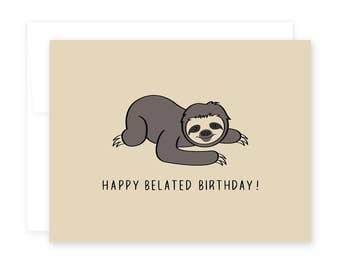 Happy Belated Birthday // Sloth