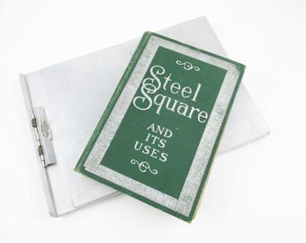 1907 'Steel Square and Its Uses' Book - Engineer - Draftsman - Architect - Interior Designer - 264 Pages  - 50 Architecture Drawings