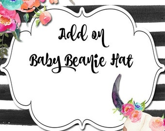 Baby Beanie Hat - Add On Option to Additional Purchase