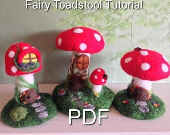 Needle felting tutorial PDF download, Fairy toadstools Easy felting project