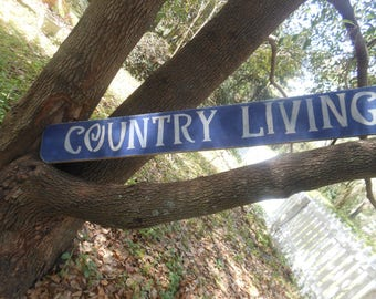 Country Living Rustic Sign