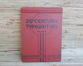 20th Century Typewriting Book D D Lessenberry & E A Jevon Third Edition 1938