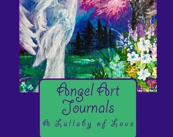 Angel Art Journals - The Lullaby Angel