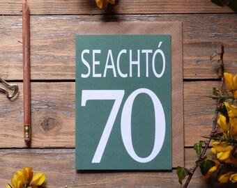 70 - Seachtó card - Irish language card, gaeilge, Irish seventieth card, birthdays, milestones, 70 card in Irish, Irish numbers, gaelic card