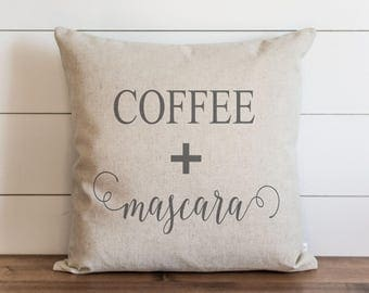 Coffee + Mascara 20 x 20 Pillow Cover // Throw Pillow // Cushion Cover // Gift for her // Accent Pillow