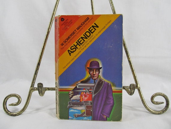 Ashenden: Or, The British agent  Maugham, W. Somerset  Published by New Avon Library (1943) Thirteenth Printing 1969 Vintage Book
